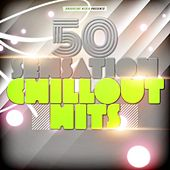 50 Sensation Chillout Hits by Various Artists