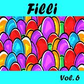 Filli, Vol. 6 by Various Artists