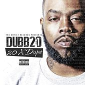 20xdope by Dubb 20