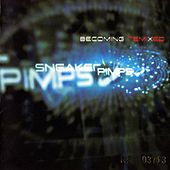Becoming Remixed von Sneaker Pimps
