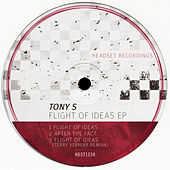 Flight Of Ideas EP by Los Tony's