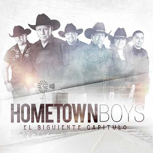 El Siguiente Capitulo by The Hometown Boys