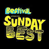 Bestival Presents Sunday Best by Various Artists