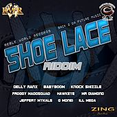 Shoe Lace Riddim by Various Artists