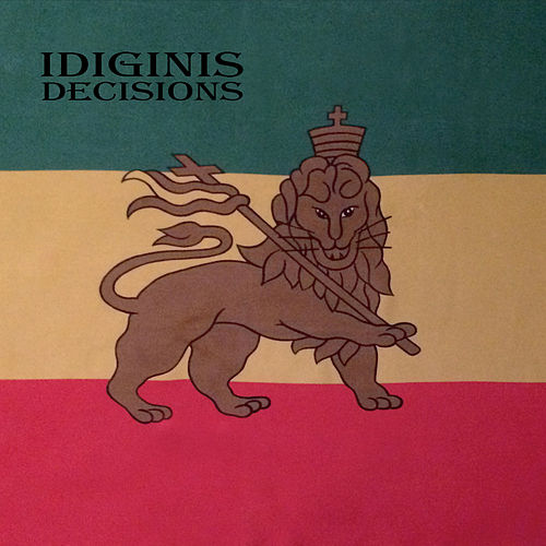 Decisions by Idiginis