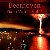 Beethoven Piano Works, Vol. 6 by Various Artists
