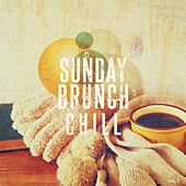Sunday Brunch Chill, Vol. 1 (Finest Weekend Morning Lounge, Smooth Jazz & Chill Music) by Various Artists