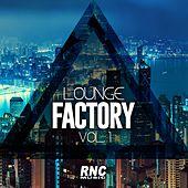 Lounge Factory Vol. 1 by Various Artists