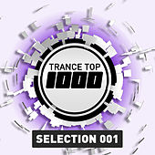 Trance Top 1000 Selection, Vol. 1 by Various Artists