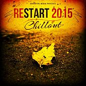 Restart 2015 - Chillout by Various Artists