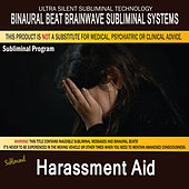 Harassment Aid by Binaural Beat Brainwave Subliminal Systems