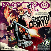 Smooth Crimy by Necro