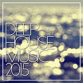 Deep House Music 2015 Vol. 2 by Various Artists
