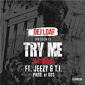 Try Me Remix by Dej Loaf