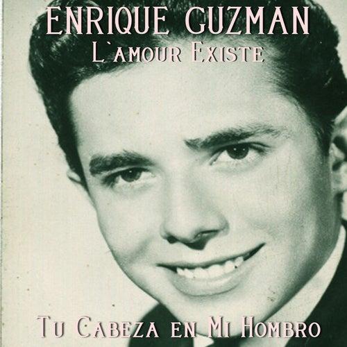 Tu Cabeza en Mi Hombro by Enrique Guzman