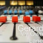 My Own Lane by Gerard