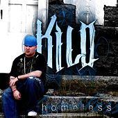 Homeless by Kilo