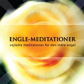 Engle - Meditationer, Vejledte Meditationer for Den Indre Engel by Brahma Kumaris