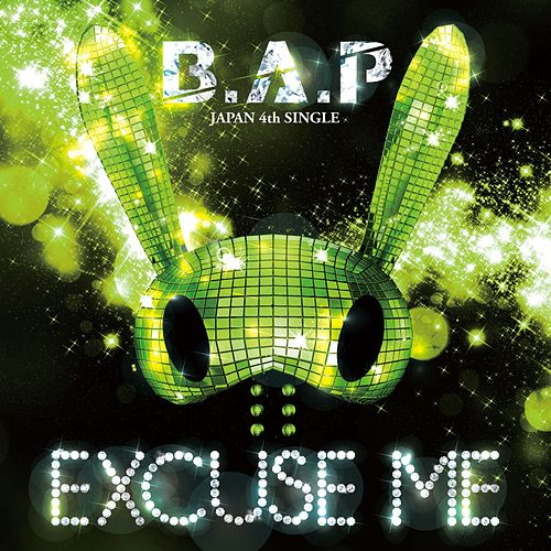 Excuse Me by BAP