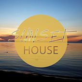 Sunset House, Vol. 1 (Amazing Progressive & Deep Electronic Music for Your Perfect Daydream) by Various Artists