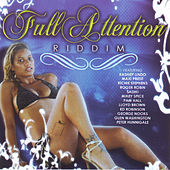 Full Attention Riddim by Various Artists
