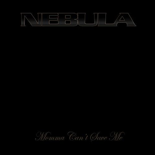 Mamma Can't Save Me (feat. Buda Point Five) by Nebula