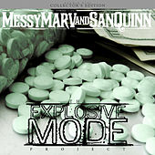 Explosive Mode (Collector's Edition) by Messy Marv
