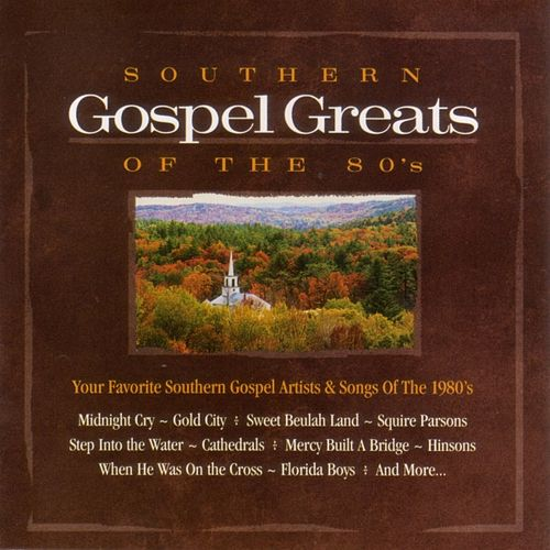 Southern Gospel Greats Of The 80s von Various Artists