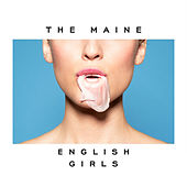 English Girls by The Maine