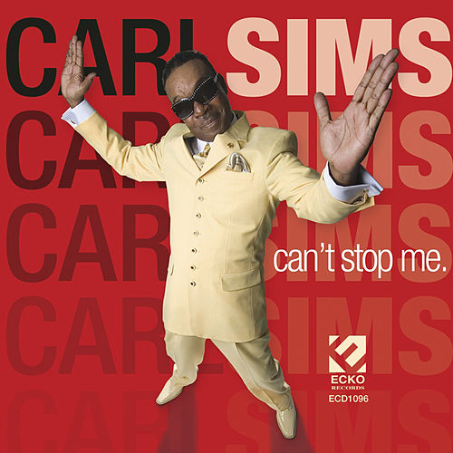 Can't Stop Me by Carl Sims