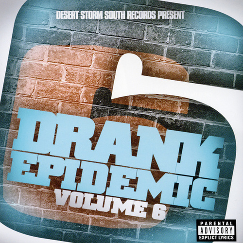 Drank Epidemic Volume 6 by Various Artists