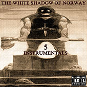 Instrumentals 5 by The White Shadow