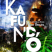 Kafundó Vol. 2: Roots and Bass Music from Brazil by Various Artists