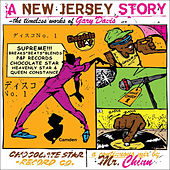 A  New Jersey Story: Continuous Mix by Mr. Chinn by Gary Davis