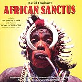 African Sanctus &  Dona Nobis Pacem by Bournemouth Symphony Chorus