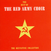 The Best Of The Red Army Choir by Red Army Choir