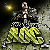 Life Off The Roc by Young Chris