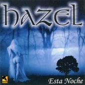 Esta Noche by Hazel