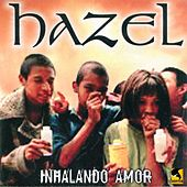 Inhalando Amor by Hazel