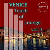 Venice Touch of Lounge, Vol. 2 - EP by Various Artists