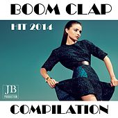 Boom Clap Compilation (Hit 2014) by Various Artists