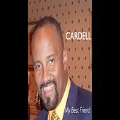 My Best Friend by Cardell