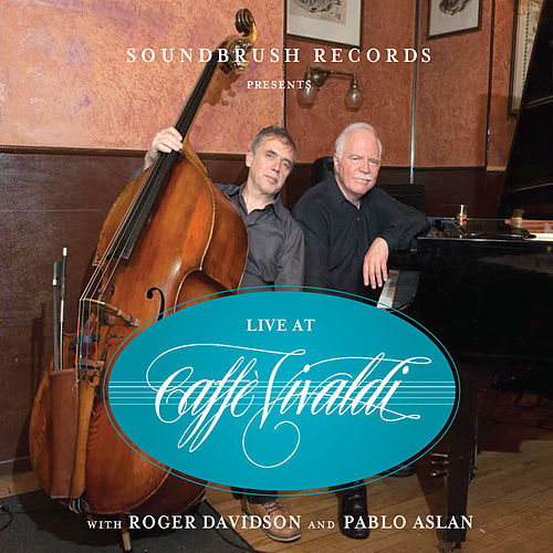 Live at Caffe Vivaldi Vol. 1 by Pablo Aslan