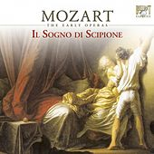 Mozart: Il sogno di Scipione, K. 126 (The Early Operas) by Various Artists