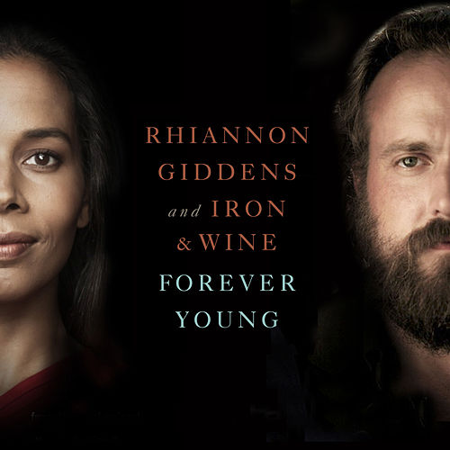 Forever Young (From NBC's Parenthood) von Iron & Wine