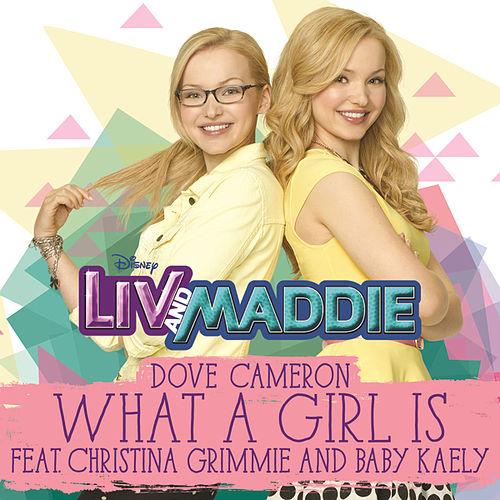 What a Girl Is by Dove Cameron