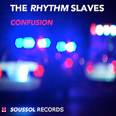 Confusion by Rhythm Slaves