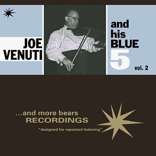 Joe Venuti and His Blue 5, Vol. 2 by Joe Venuti