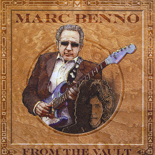 From the Vault by Marc Benno