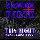 This Night (feat. Lora Tucci) by Brooks